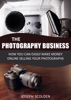 Photography Business: How You Can Easily Make Money Online Selling Your Photographs