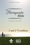 The Therapeutic Bible  1 And 2 Corinthians
