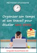 Organiser son temps et son travail pour étudier sans stress