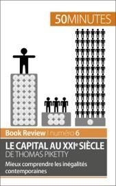 LE CAPITAL AU XXIE SIèCLE DE THOMAS PIKETTY (ANALYSE DE LIVRE)