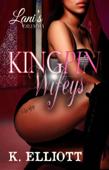 Kingpin Wifeys 5: Lani's Dilemma