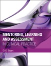 Mentoring Learning And Assessment In Clinical Practice