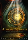 Aetheric Elements The Rise Of A Steampunk Reality