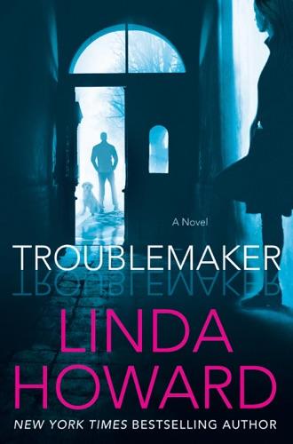 Linda Howard - Troublemaker