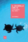 Il coccodrillo come fa Book Cover