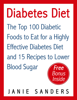 Janie Sanders - Diabetes Diet: The Top 100 Diabetic Foods to Eat for a Highly Effective Diabetes Diet and 15 Diabetic Recipes to Lower Blood Sugar artwork