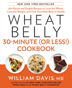 Wheat Belly 30-Minute (Or Less!) Cookbook Summary