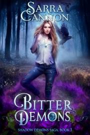 Bitter Demons - Sarra Cannon Book