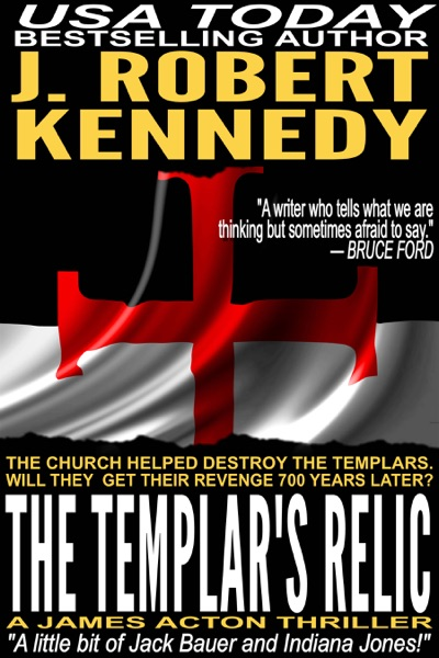 The Templar's Relic - J. Robert Kennedy book cover