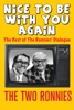 The Two Ronnies: Nice To Be With You Again