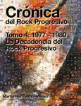 Crónica del Rock Progresivo. Tomo 4