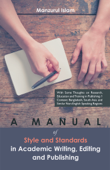A Manual of Style and Standards in Academic Writing, Editing and Publishing