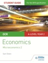 OCR A-level Economics Student Guide 3 Microeconomics 2