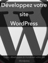 Dveloppez Votre Site WordPress