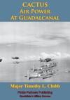 CACTUS Air Power At Guadalcanal