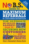 No BS Guide To Maximum Referrals And Customer Retention