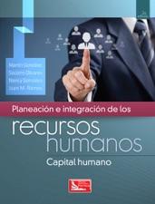 Planeación e integración de los recursos humanos  Capital humano de ... 0a211cdaa529c