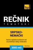 Srpsko-Nemački tematski rečnik: 3000 korisnih reči