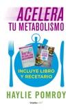 Acelera tu metabolismo (Paquete digital) (Colección Vital)