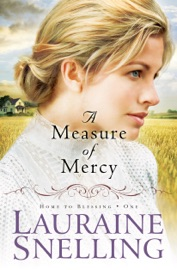 A Measure of Mercy (Home to Blessing Book #1) PDF Download