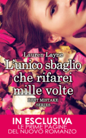 L'unico sbaglio che rifarei mille volte ebook Download
