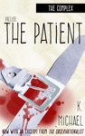 The Complex Prelude The Patient