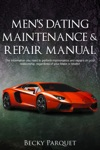 Mens Dating Maintenance  Repair Manual