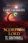 The Cyber Chronicles VIII Scorpion Lord