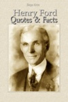 Henry Ford Quotes  Facts