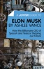 A Joosr Guide to... Elon Musk by Ashlee Vance