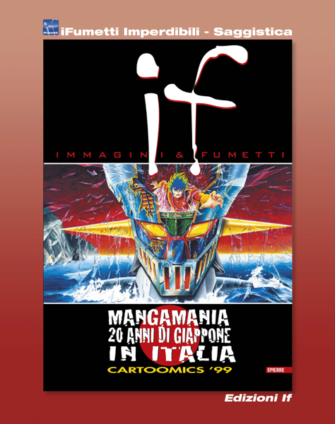 If n. 8 - Mangamania, 20 anni di Giappone in Italia (iFumetti Imperdibili - Saggistica) by AA.VV.