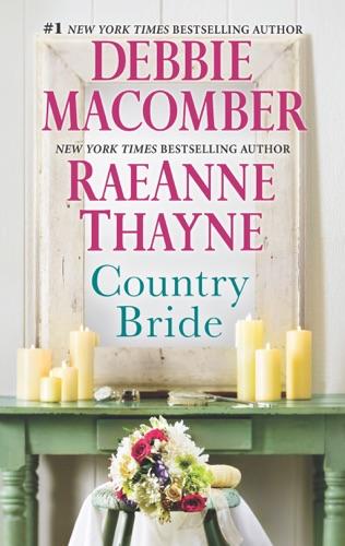 Debbie Macomber & RaeAnne Thayne - Country Bride