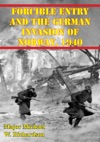 Forcible Entry And The German Invasion Of Norway 1940