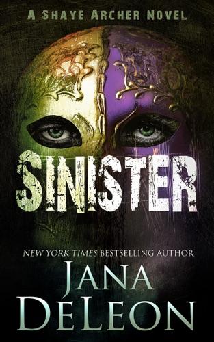 Jana DeLeon - Sinister