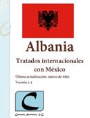 Albania - Tratados Internacionales con México