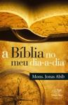 A Bblia No Meu Dia-a-dia