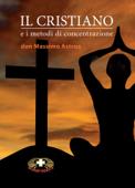 Il cristiano e i metodi di concentrazione