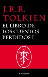 El Libro de los Cuentos Perdidos Historia de la Tierra Media, 1 Book Cover