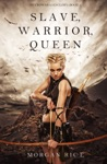 Slave Warrior Queen Of Crowns And GloryBook 1