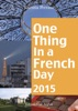 One Thing in a French Day 2015