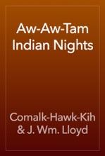 Aw-Aw-Tam Indian Nights