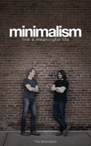 Minimalism: Live a Meaningful Life Book Cover