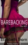 Barebacking The MILF Part 2