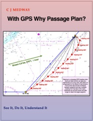 With GPS Why Passage Plan?