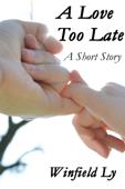 A Love Too Late