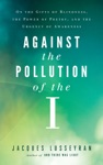 Against The Pollution Of The I
