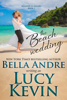 Lucy Kevin & Bella Andre - The Beach Wedding  artwork