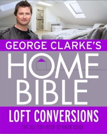 George Clarke S Home Bible Bedrooms And Loft Conversions