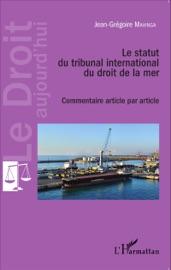 Le Statut Du Tribunal International Du Droit De La Mer