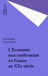 Lconomie Non Conformiste En France Au XXe Sicle